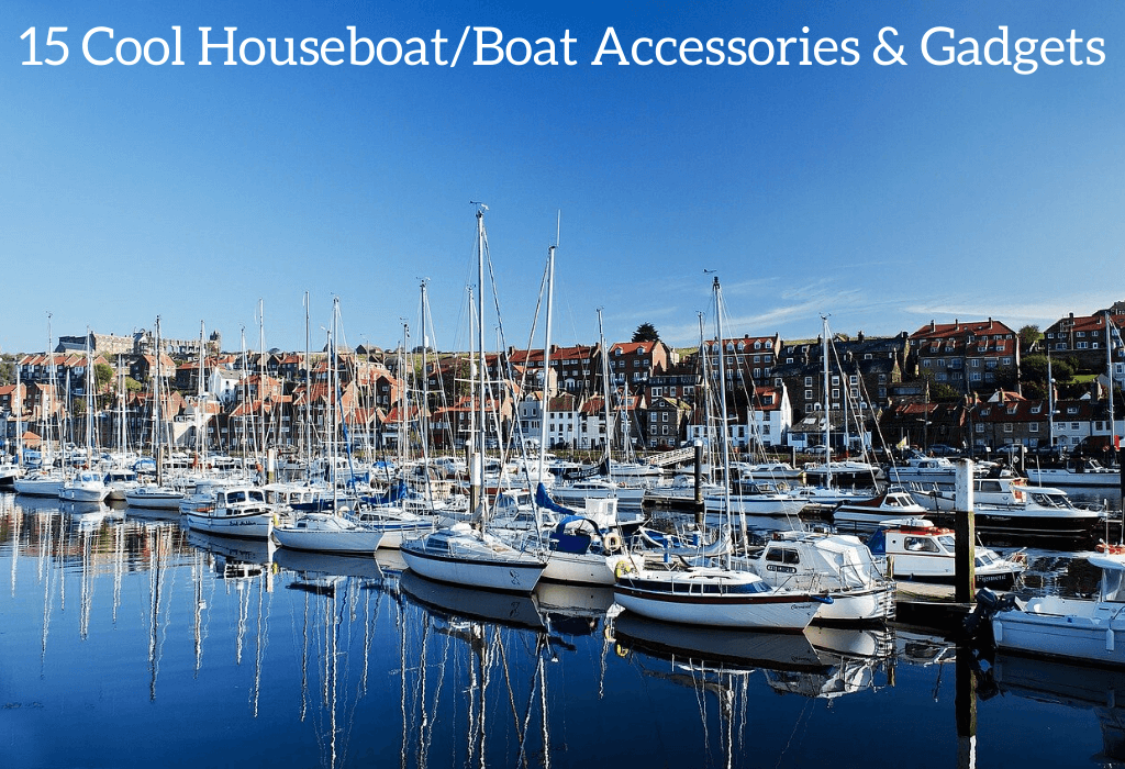 15 Cool Houseboat/Boat Accessories & Gadgets