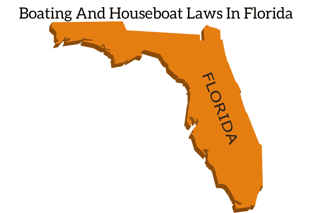 Boating And Houseboat Laws In Florida