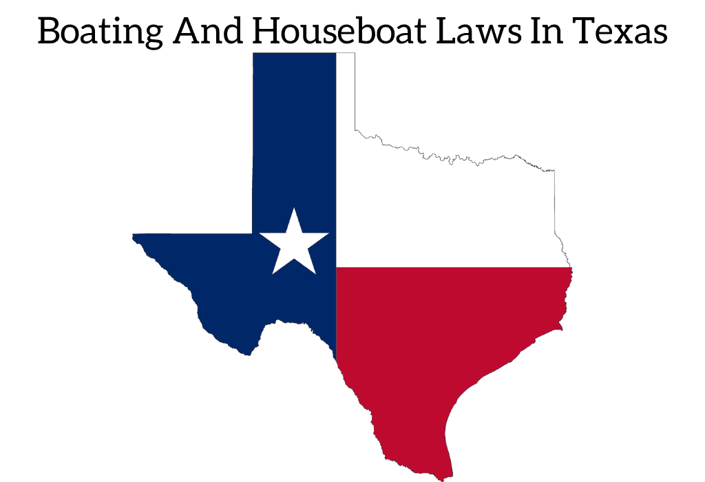 Boating And Houseboat Laws In Texas