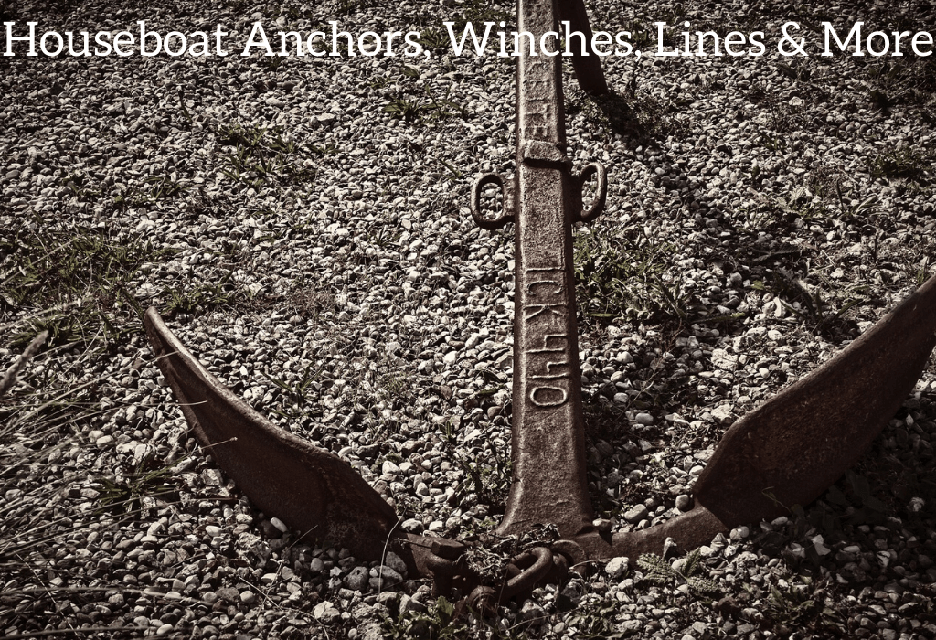 Houseboat Anchors, Winches, Lines & More