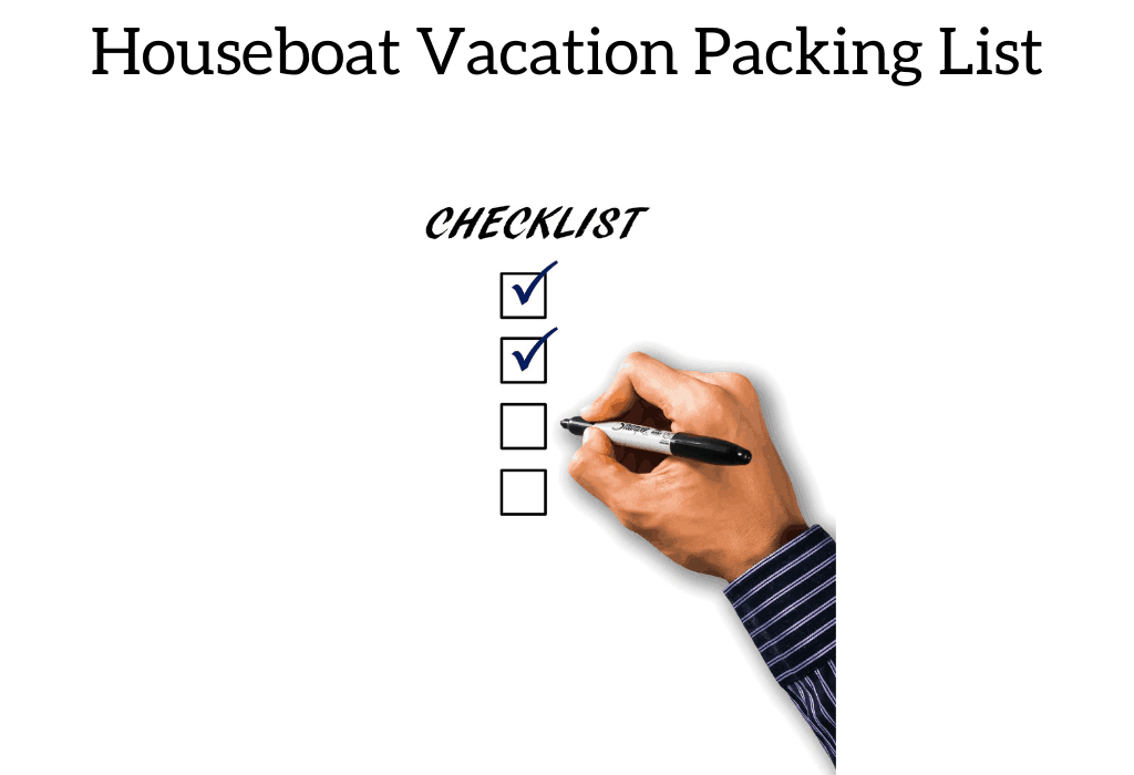 Houseboat Vacation Packing List