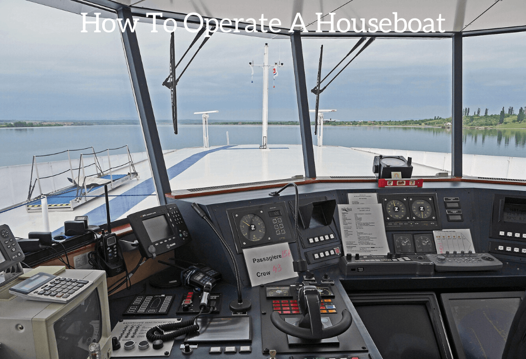 How To Operate A Houseboat