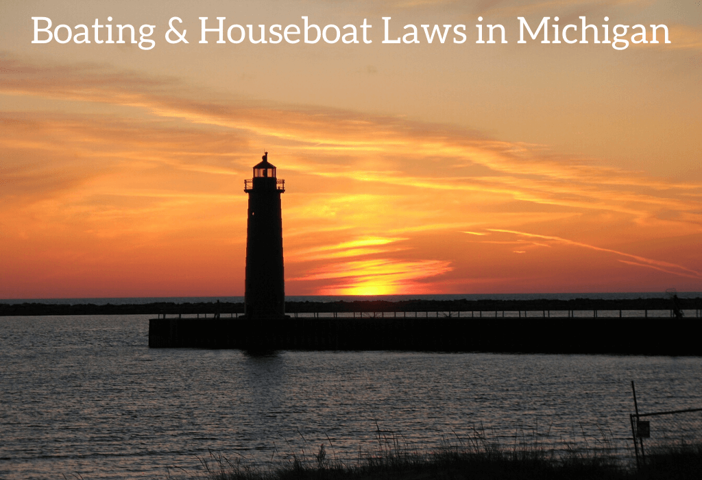 Boating & Houseboat Laws in Michigan