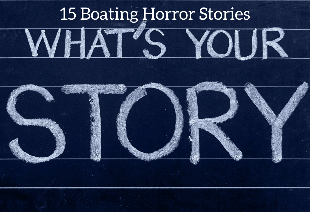15 Boating Horror Stories