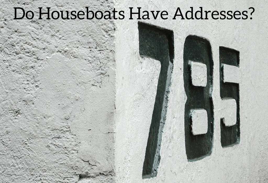 Do Houseboats Have Addresses?
