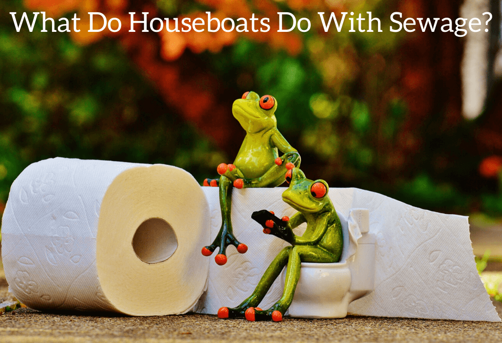 What Do Houseboats Do With Sewage?
