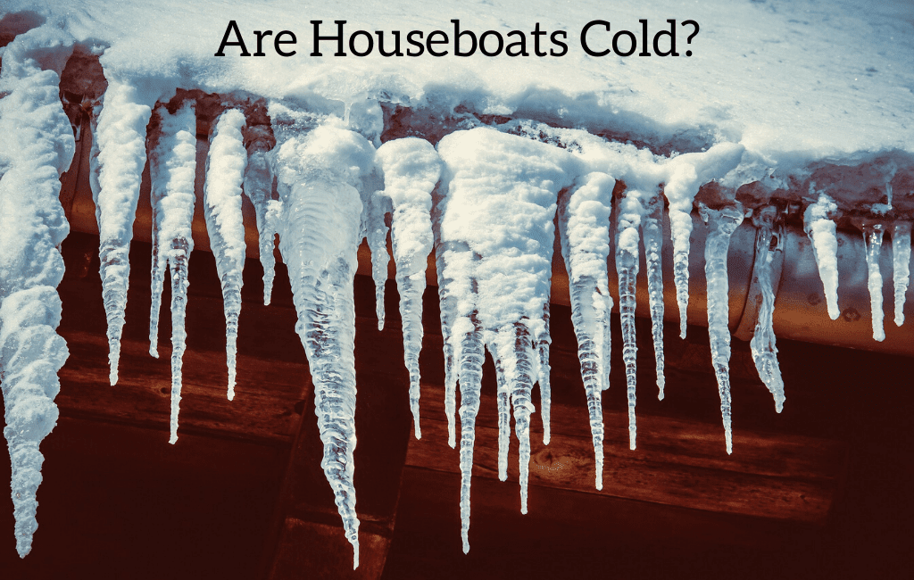 Are Houseboats Cold? Things to know for winter use