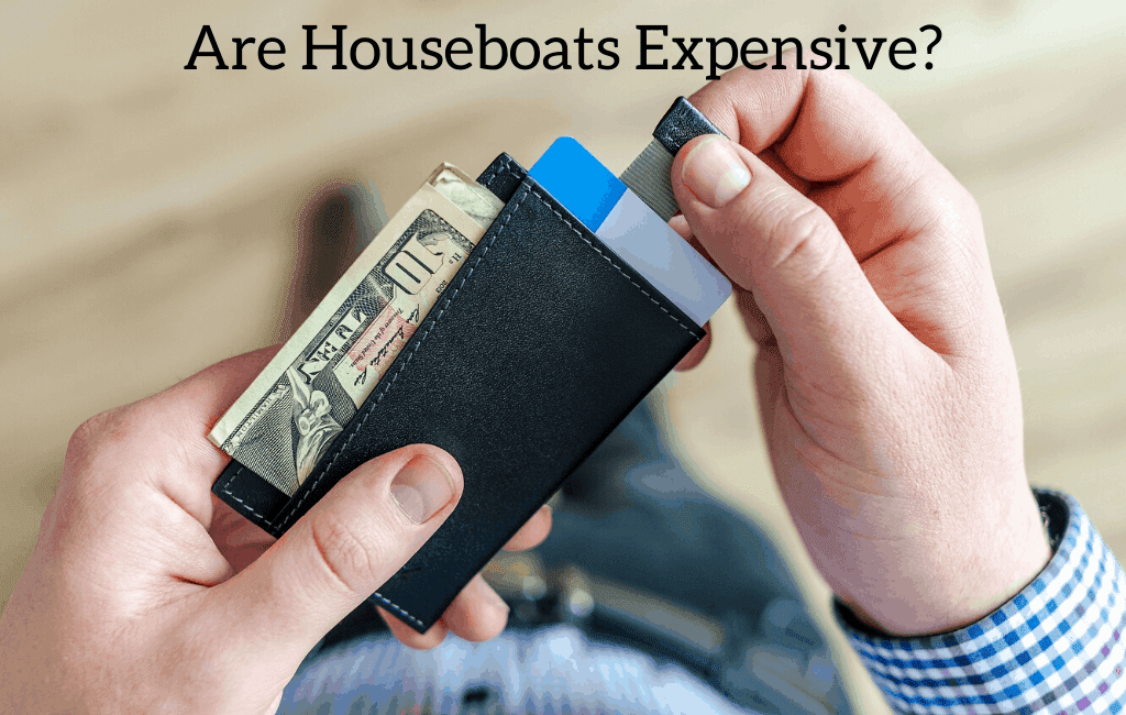 Are Houseboats Expensive?