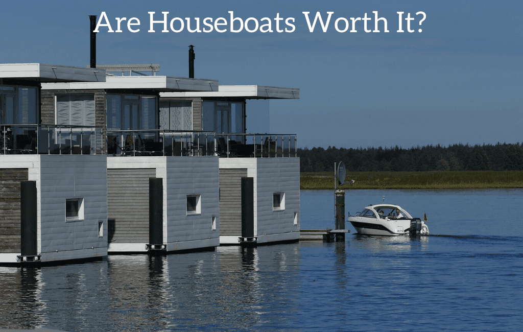 Are Houseboats Worth It? 7 Things to Consider