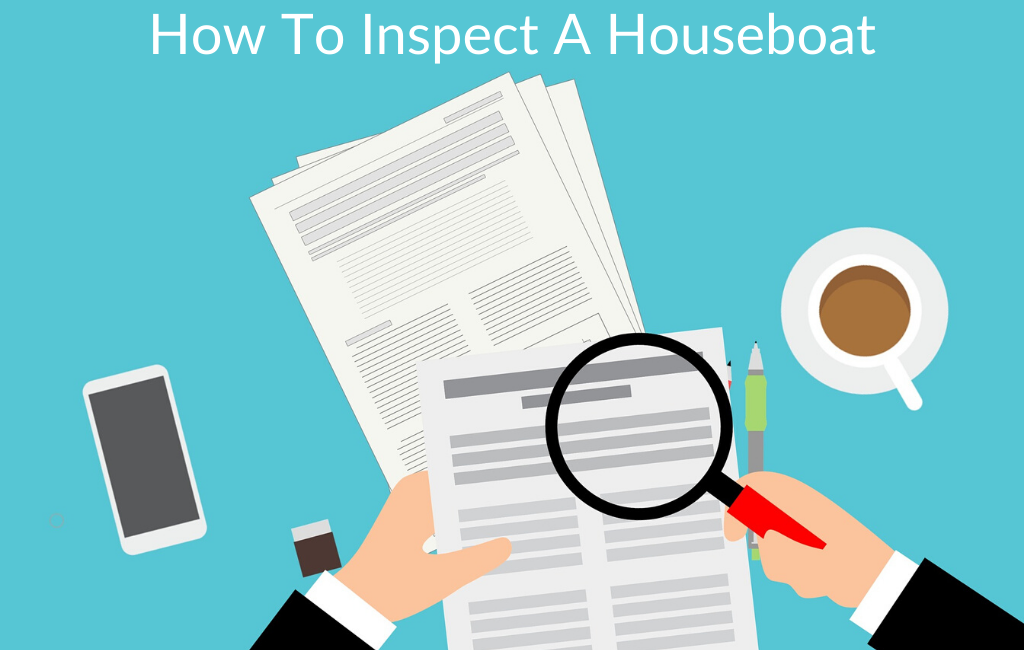 How To Inspect A Houseboat