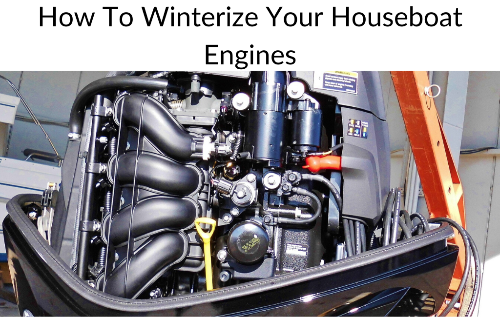 How To Winterize Your Houseboat Engines
