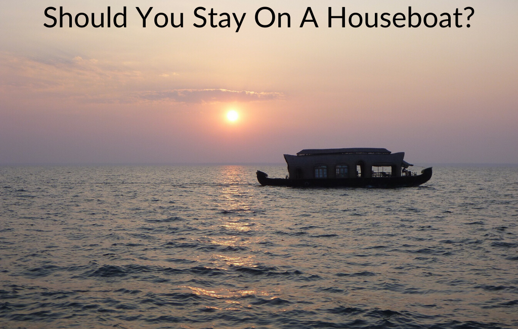 Should You Stay On A Houseboat?