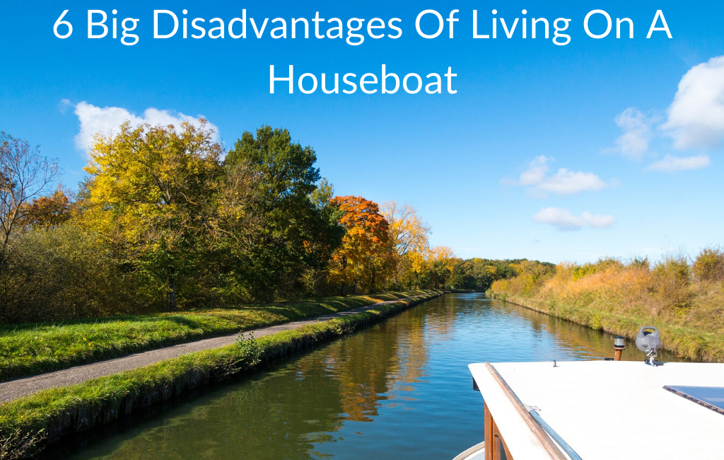 6 Big Disadvantages Of Living On A Houseboat