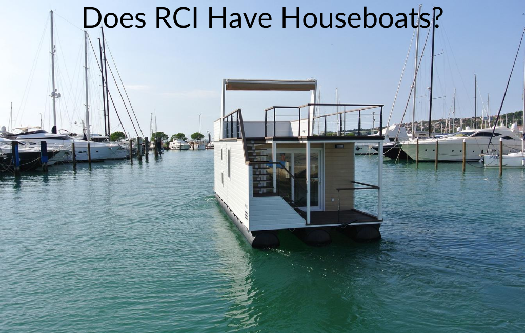 Does RCI Have Houseboats?