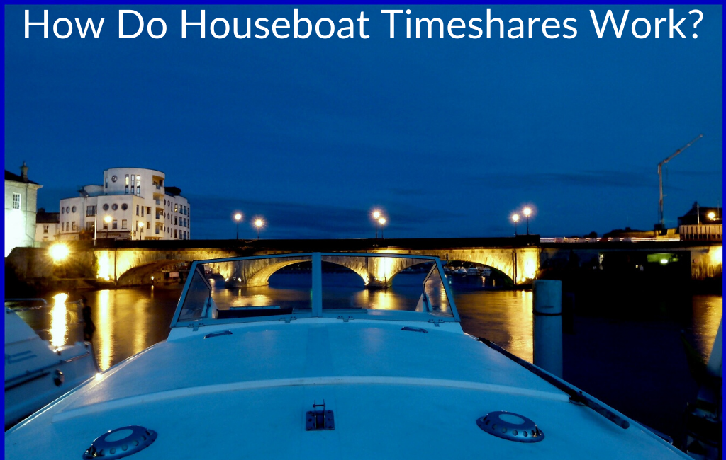 How Do Houseboat Timeshares Work?
