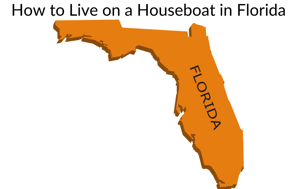 How to Live on a Houseboat in Florida