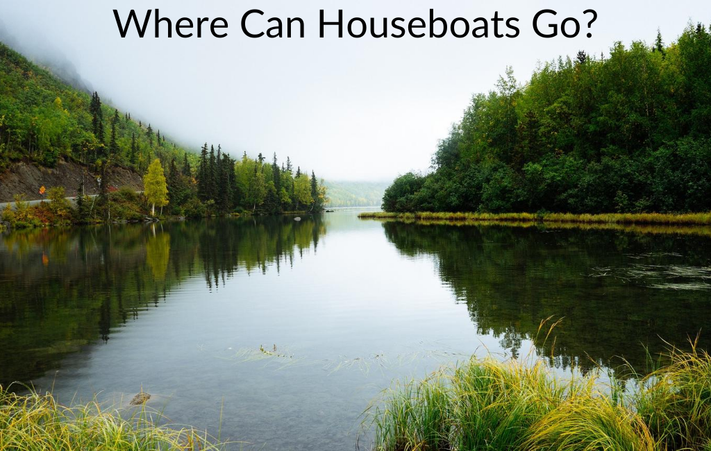 Where Can Houseboats Go?